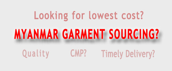 myanmar garment apparel sourcing enquiry lowest cost