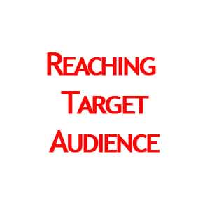 Reaching your Target Audience